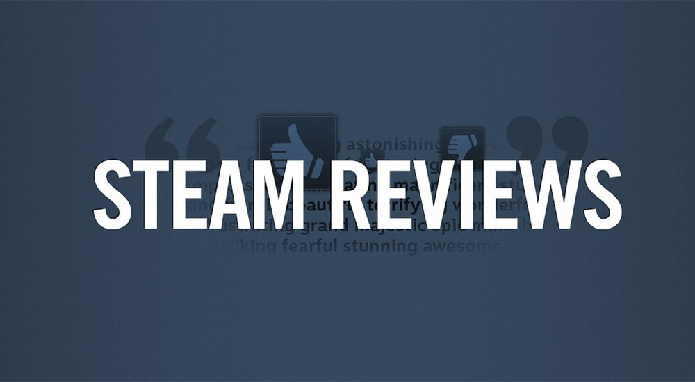 Recent Changes to Steam Reviews