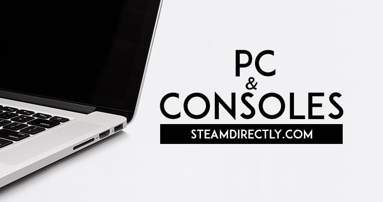 PC, Consoles and more on SteamDirectly.com